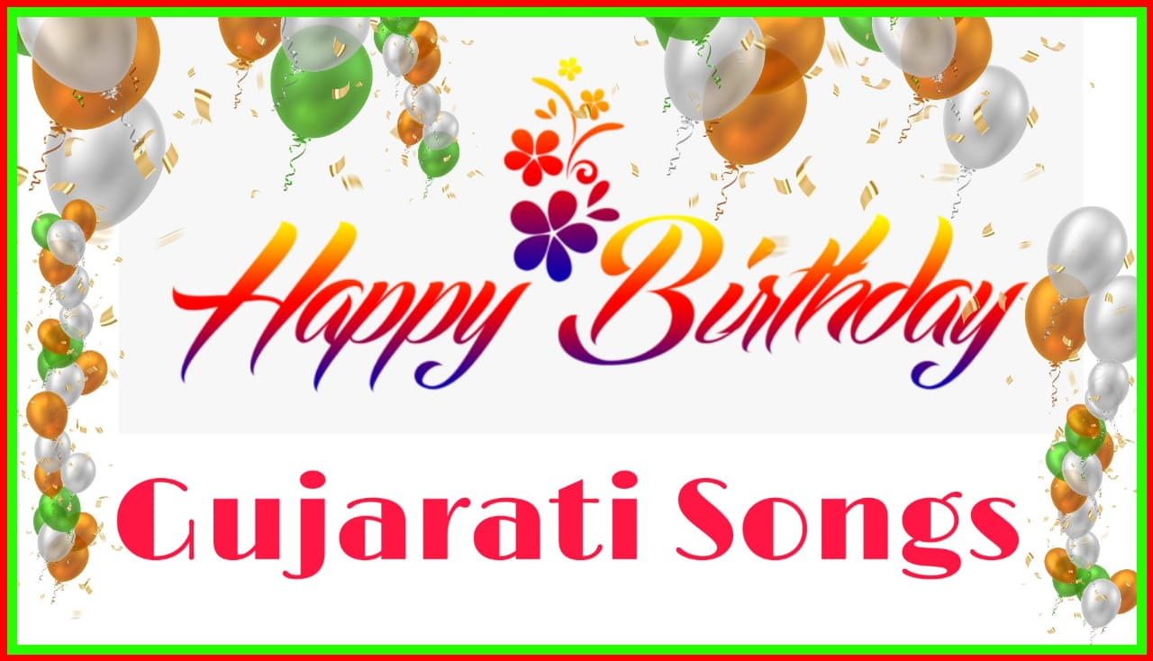 Gujarati Happy Birthday Song