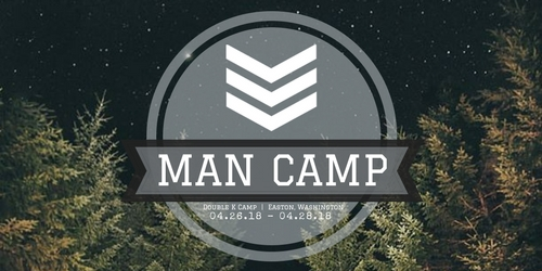 Man Camp - April 26-28