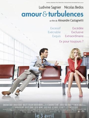Amour & Turbulences - affiche Ludivine Sagnier, Nicolas Bedos