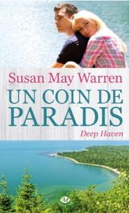 Un coin de paradis Deep Haven Susan May Warren