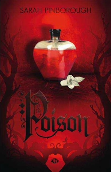 Les contes des royaumes tome 1 poison Sarah Pinborough