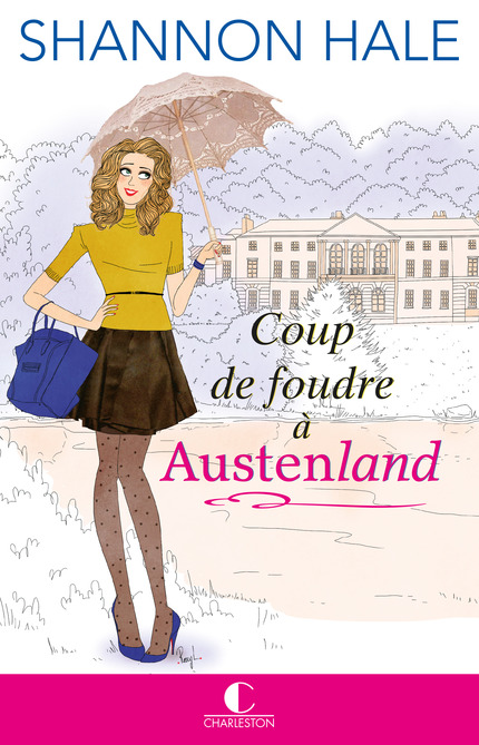 Austenland_Shannon Hale Editions Charleston