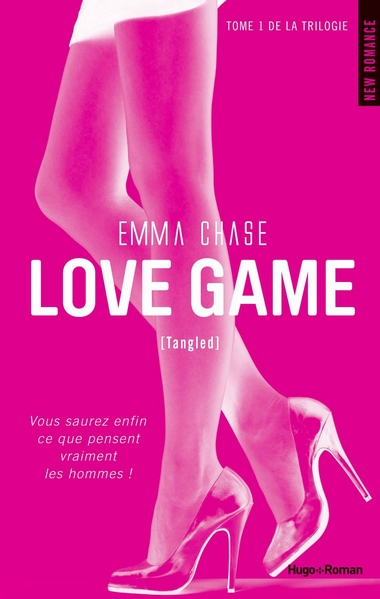 Love Game tome 1 Emma Chase Tangled cover Hugo Roman