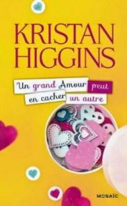 Un grand amour peut en cacher un autre de Kristan Higgins-cover