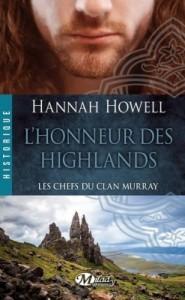 les-chefs-du-clan-murray,-tome-2-l-honneur-des-highlands-hannah-howell