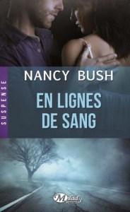 Nowhere - Tome 2 - En ligne de sang de Nancy Bush