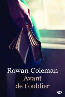 Avant de t'oublier de Rowan Coleman