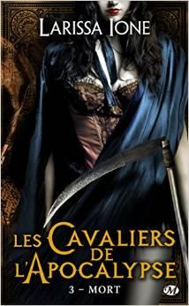 Les Cavaliers de l'Apocalypse, T3 - Mort-Larissa Ione
