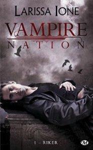 Vampire Nation, tome 1 - Riker