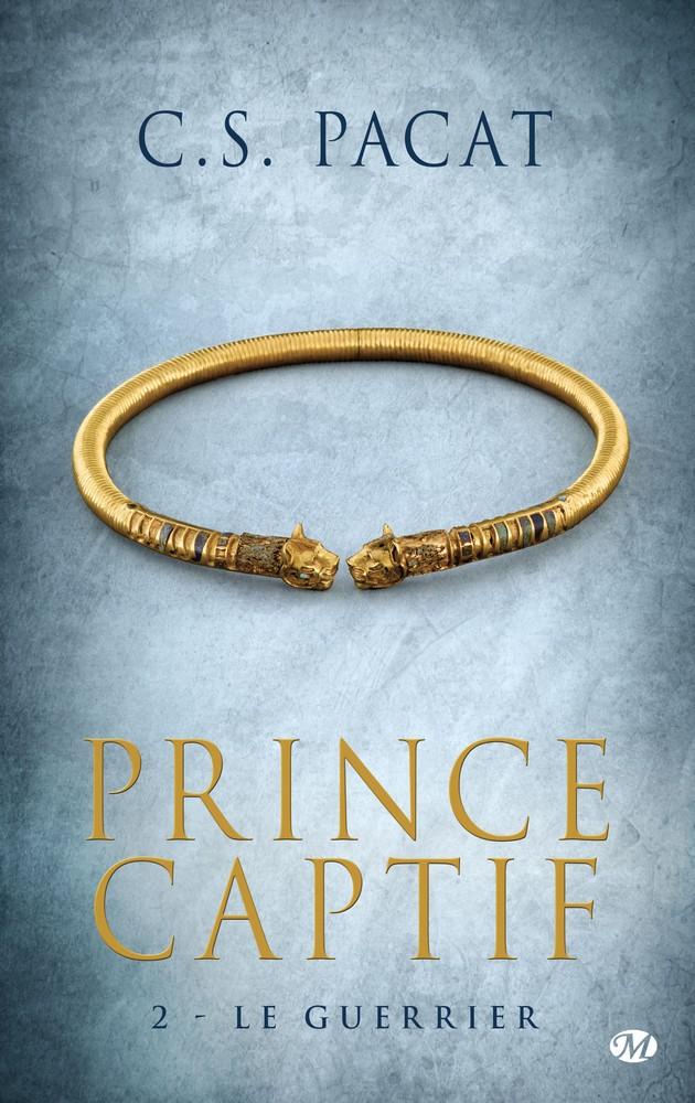 Prince Captif # 2 Le guerrier CS Pacat