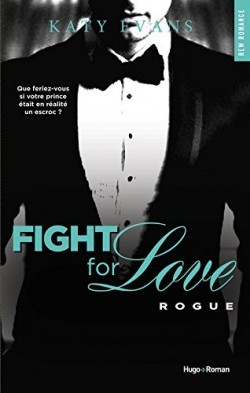 fight-for-love,-tome-4-rogue-katy-evans