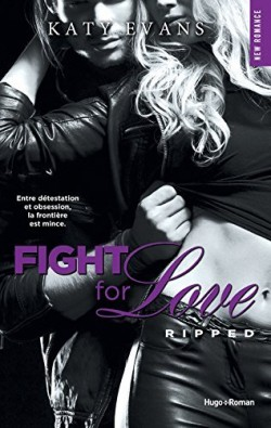 Fight For Love Tome 5 Ripped Kathy Evans