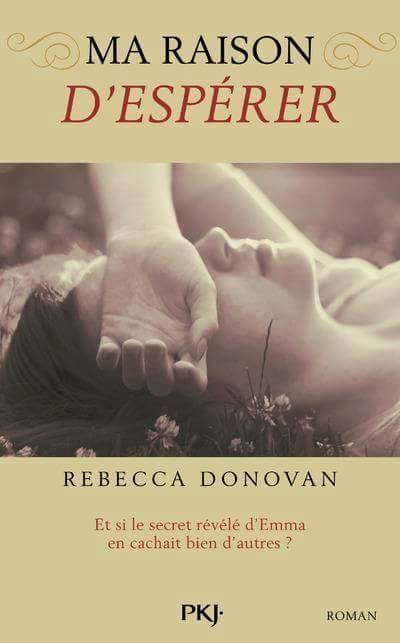 Ma raison d esperer Rebecca Donovan