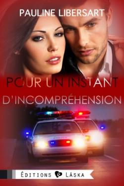 pour-un-instant-tome-2-pour-un-instant-d-incomprehension-Pauline-Libersart