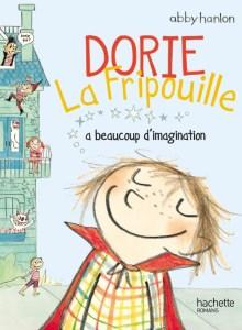 Dorie la fripouille a beaucoup d imagination de Abby Hanlon