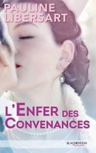 l-enfer-des-convenances-Pauline Libersart