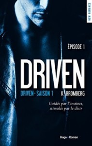 the-driven-trilogy-tome-1-driven-K. Bromberg