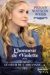 L'honneur de Violette de Penny Watson Webb
