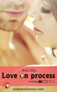 Love on Process Tome 1 Rachel