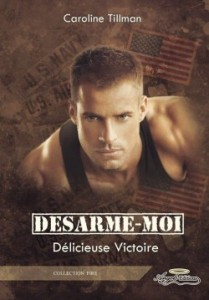 desarme-moi-tome-2-douce-victoire-caroline-tillman