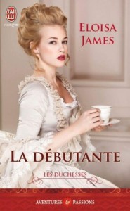 les-duchesses-tome-1-la-debutante-Eloisa James