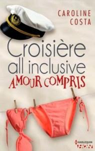 Croisière all inclusive - Amour compris