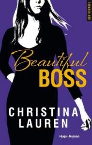 Beautiful Bastard Tome 4.5 - Beautiful Boss de Christina Lauren