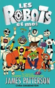 Les robots et moi – Tome 1-james-patterson
