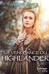 La vengeance du highlander de Anna Lyra