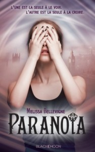 paranoia-Melissa Bellevigne