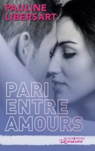 pari-entre-amis-tome-3-pari-entre-amours-pauline-libersart