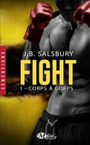 Fight - Tome 1, corps a corps J B Salsbury