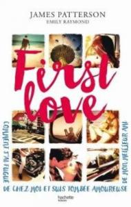 First Love de James Patterson, Emily Raymond
