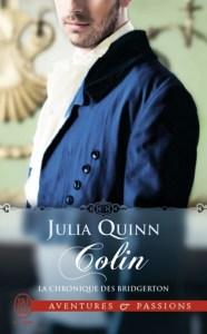 La chronique des Bridgerton, Tome 4 - Colin. Julie Quinn