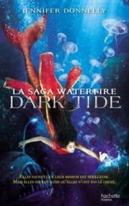 Waterfire Saga, tome 3 - Dark Tide de Jennifer Donnelly