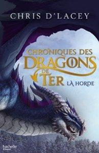 Chroniques des dragons de Ter - Livre I - La Horde