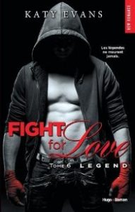Fight for love Legend de Katy Evans