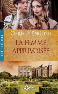 La Femme apprivoisee de Christy English
