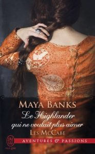 les-mccabe-tome-3-le-highlander-qui-ne-voulait-plus-aimer
