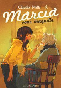 Marcia vous maquille de Claudia Mills