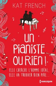 Un pianiste ou rien ! Kat French