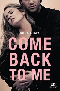 Come back to me par Mila Gray