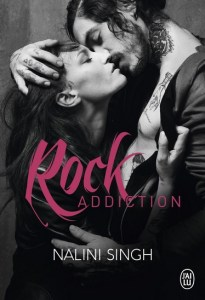 Rock Addiction de Nalini Singh