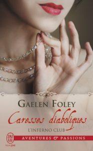 CARESSES DIABOLIQUES par Gaelen Foley