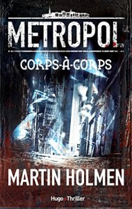 Metropol Corps -a-corps par Martin Holmen