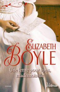 Une lettre pour vous, mademoiselle par Elizabeth Boyle