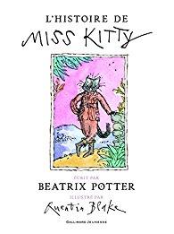 l-histoire-de-miss-kitty-par-beatrix-potter-et-quentin-blake