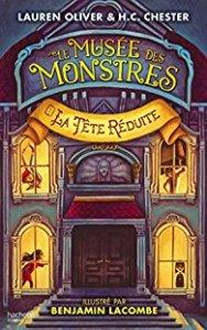 le-musee-des-monstres-tome-1-la-tete-reduite-par-lauren-oliver