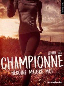championne-heroine-malgre-moi-par-lehiah-jai%cc%88s
