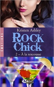 rock-chick-tome-2-a-la-rescousse-kristen-ashley